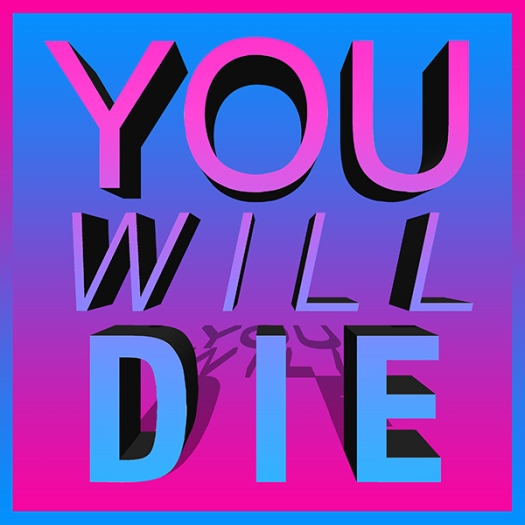 youwilldie